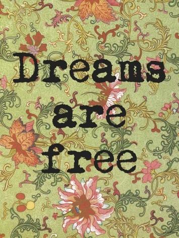 PLAKAT DREAMS ARE FREE